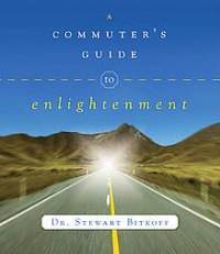 a-commuters-guide-enlightenment-stewart-bitkoff-paperback-cover-art