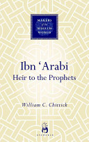 Ibn Arabi Heir to the Prophets